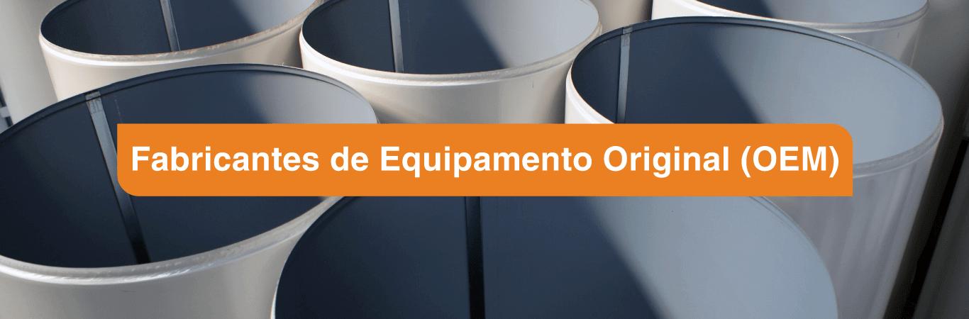 Fabricantes de Equipamentos Original (OEM)